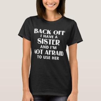 Baksida av har jag en syster (vit) t-shirt
