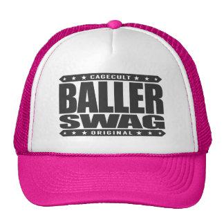 BALLER-BYLTE - staggangster, förargar alla Haters Keps