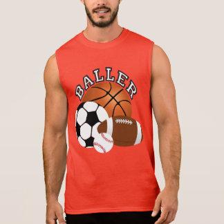 Baller sportfantast sleeveless t-shirts