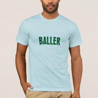 BALLER T SHIRT