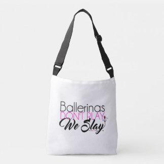 Ballerinas leker inte oss dräpar kor axelväska