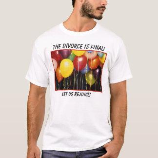 ballonger l5At oss jublar! , Är skilsmässan T-shirts