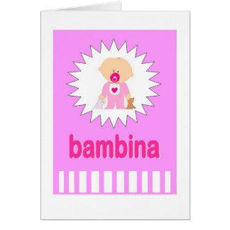 Bambina - nyfödd bebisflicka i italienare hälsningskort