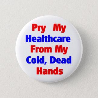 Bänd upp min sjukvård från min kalla döda händer standard knapp rund 5.7 cm