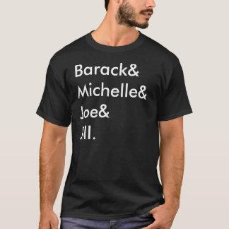 Barack& Michelle& Joe& Jill. Tee