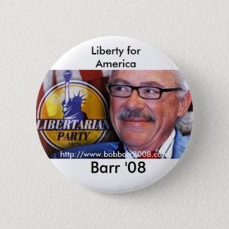Barr '08, frihet för… standard knapp rund 5.7 cm