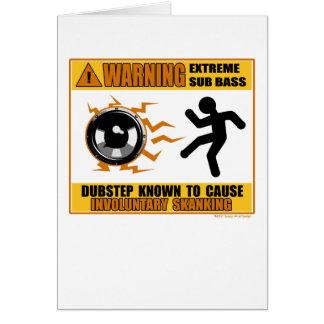 Bas för DUBSTEP-varningsytterlighet Hälsningskort