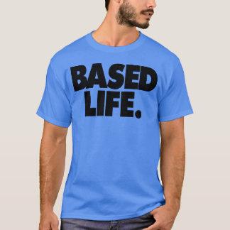 Baserat liv för BASERAT LABB T-shirts