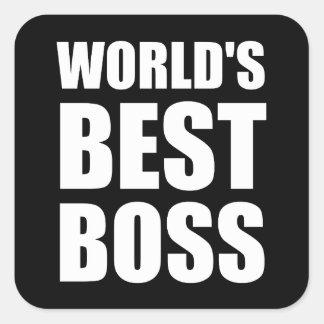 Bäst chef för världar fyrkantigt klistermärke