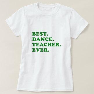 Bäst danslärare någonsin tee shirt