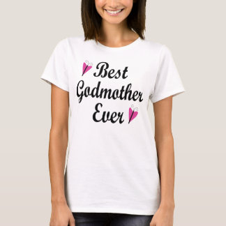 Bäst för gudmor damT-tröja någonsin Tee Shirt
