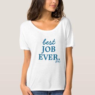 Bäst för jobb skjorta någonsin tee shirt