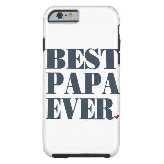 Bäst för pappa fodral för tuff för iPhone 6 Tough iPhone 6 Case