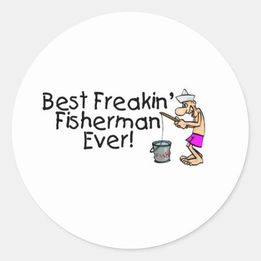 Bäst Freakin fiskare någonsin Runda Klistermärken
