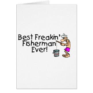 Bäst Freakin fiskare någonsin Hälsningskort