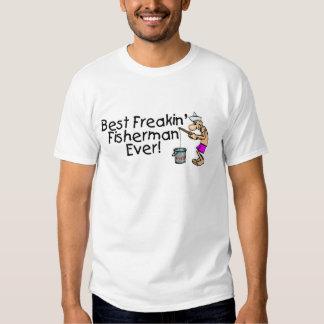 Bäst Freakin fiskare någonsin Tee Shirt