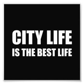 Bäst liv för stadsliv fototryck