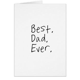 Bäst pappa någonsin. Fars daggåva Hälsningskort