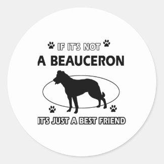 BEAUCERON-bästa vändesigner Runt Klistermärke