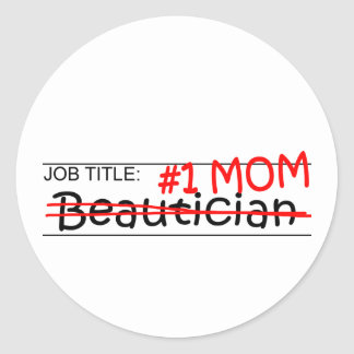Beautician för jobbtitelmamma runt klistermärke