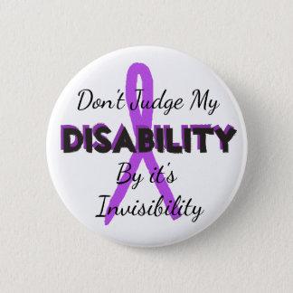 Bedöma inte mitt handikapp vid det är Invisibility Standard Knapp Rund 5.7 Cm