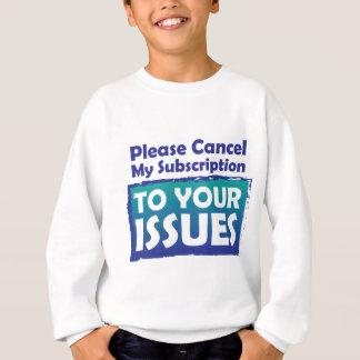 Behaga annulleringen som mitt abonnemang till ditt t-shirts
