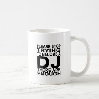Behaga det pröva stoppet för att bli DJ-kvinna Vit Mugg