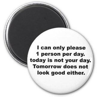 Behaga endast 1 personmagnet magnet rund 5.7 cm