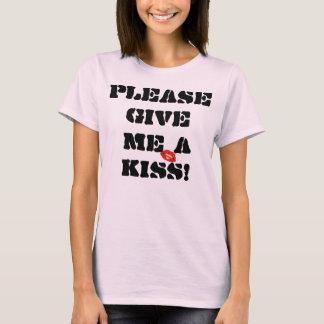 Behaga ger mig en kyss! tee