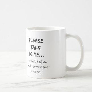 Behaga samtalet till mig {mamman/pappan/vuxen} vit mugg