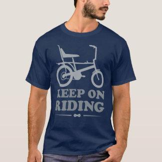 Behålla på ridningen - skjorta för avbrytarcykel T T-shirt