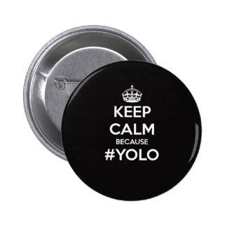 Behållalugn därför att YOLO Standard Knapp Rund 5.7 Cm