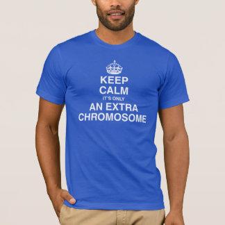 Behållalugn - det är endast en extra kromosom t shirts