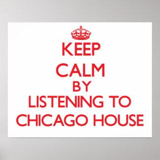 Behållalugn, genom att lyssna till det CHICAGO HUS Affisch