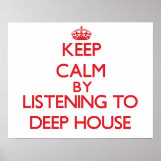 Behållalugn, genom att lyssna till det DJUPA HUSET