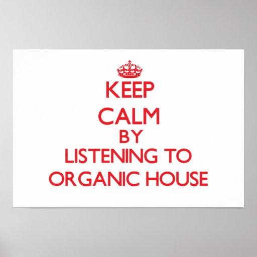 Behållalugn, genom att lyssna till det ORGANISKA H