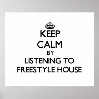 Behållalugn, genom att lyssna till FRISTILHUSET Affischer