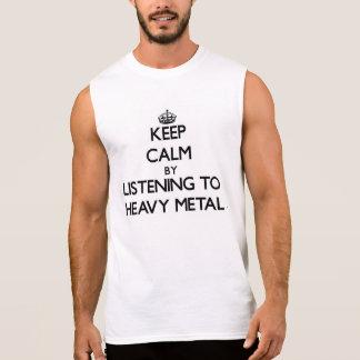 Behållalugn, genom att lyssna till HEAVY METAL