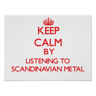 Behållalugn, genom att lyssna till SKANDINAVISK ME Affisch