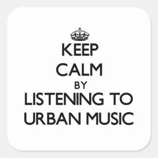 Behållalugn, genom att lyssna till STADS- MUSIK Fyrkantigt Klistermärke