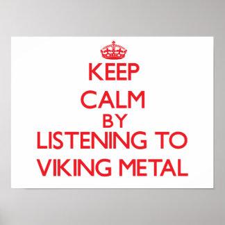 Behållalugn, genom att lyssna till VIKING METALL Affisch