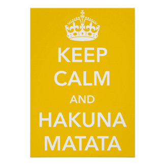 Behållalugn och Hakuna Matata affisch Poster