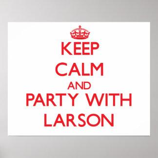 Behållalugn och party med Larson Affisch