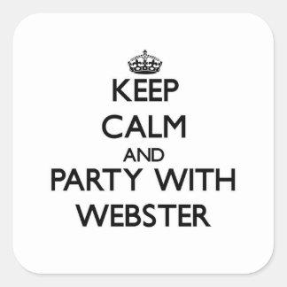 Behållalugn och party med Webster Fyrkantigt Klistermärke