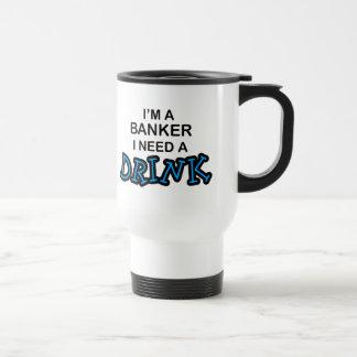 Behöv en drink - bankir resemugg