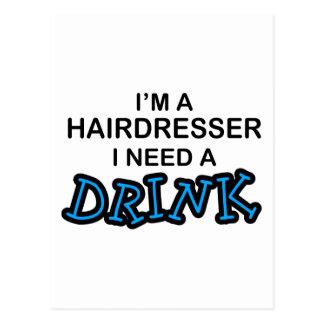 Behöv en drink - frisör vykort