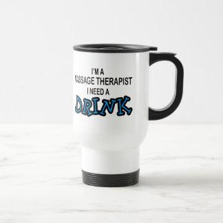 Behöv en drink - massageterapeut resemugg