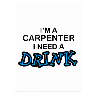 Behöv en drink - snickare vykort