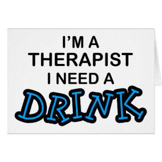 Behöv en drink - terapeut hälsningskort