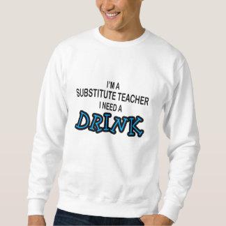 Behöv en drink - tillförordnad lärare lång ärmad tröja